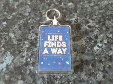 Life Finds A Way Jumbo Keyring. NEW. Inspired by Jurassic Park. Motivational