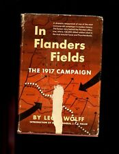IN FLANDERS FIELDS : The 1917 Campaign, Leon Wolff, 1st US   HBdj