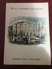 TEATRO ALLA SCALA STAGIONE 1961-1962 IL TABARRO SUOR ANGELICA GIANNI SCHICCHI