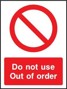 do not use, out of order sign