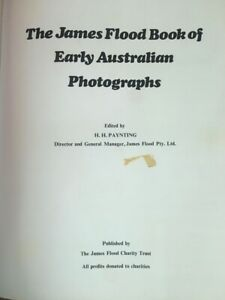 The James Flood Book Of Early Australian Photographs  RARE (F50)