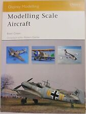 Osprey Modelling 41 - Modelling Scale Aircraft - Brett Green - 80 Pages - New