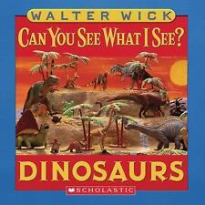 Can You See What I See?: Dinosaurs