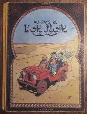 Détails sur  ALBUM TINTIN AU PAYS DE L'OR NOIR 1950