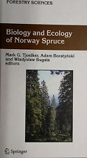 Biology and Ecology of Norway Spruce Vol. 78 ISBN 9781402048401