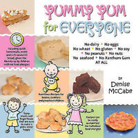 Very Good, Yummy Yum for Everyone: A Childrens Allergy Cookbook (Completely Dair