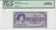 MPC Series 591  5 Dollars   PCGS 25PPQ   VERY FINE  Key Type