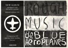 "21/1/95PGN40 ALBUM ADVERT 7X11"" THE BLUE AEROPLANES : ROUGH MUSIC"