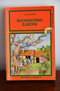 BUONGIORNO EUROPA  di Lino Monchieri - La scuola 1968
