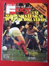 1974 miroir du football n°223 PAULO CESAR PARIS SG LILLE LA X COUPE DU MONDE