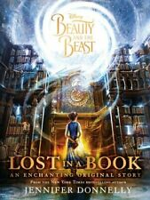 Disney Beauty and the Beast Lost in a Book: An Enchanting Original Story (Nove,