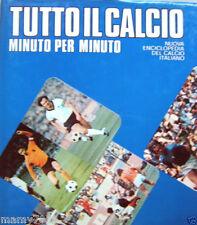 LIBRO=ENCICLOPEDIA=TUTTO IL CALCIO MINUTO PER MINUTO=CAMPIONATI '73/74=MONACO 74