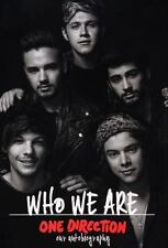 Who We Are : One Direction: Our Autobiography by One Direction (2014, Hardcover)