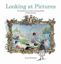 Looking at Pictures Revised Edition: An Introduction to Art for Young. Brand New