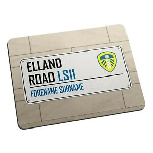 Personalised Leeds United FC Mouse Mat Elland Road Street Sign Gift Fan LUFC