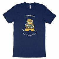 Monday Should Be Optional Quote Cute Dinosaur Funny Saying Shirt Unisex T-Shirt