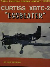 """Curtiss XBTC-2 """"Eggbeater"""" Book Naval Fighters 77"""