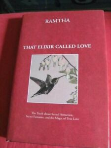 That Elixir Called Love - RAMATHA- Truth about Sexual Attraction, Fantasies.....