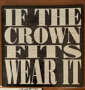 """IF THE CROWN FITS WEAR IT metal sign lot of 2, 8"""" square decor"""