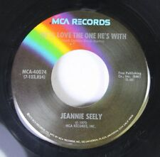 Country 45 Jeannie Seely - He'Ll Love The One He'S With / Can I Sleep In Your Ar