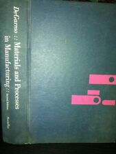 DeGarmo:: Materials And Processes In Manufacturing 2nd Edition, Macmillan