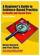 A Beginner's Guide to Evidence-Based Practice in Health and Social C... NEW BOOK