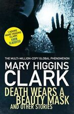 Clark, Mary Higgins, Death Wears a Beauty Mask and Other Stories, Very Good Book