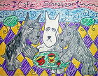 MINIATURE SCHNAUZER at the Cafe Pop Art Print 8x10 Dog Collectible Signed Artist