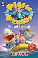 """AS NEW"" Pigs in Planes: The Shark Bites Back, Paul Cooper, Book"