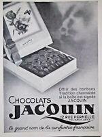 PUBLICITÉ DE PRESSE 1934 CHOCOLATS JACQUIN BONBONS TRADITIONNELLE - ADVERTISING