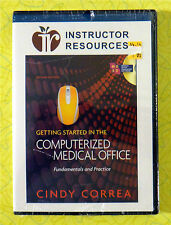 Getting Started in the Computerized Medical Office ~ CD-Rom Instructor Resources