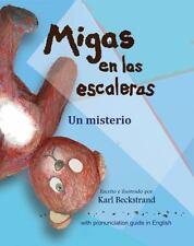 Migas en las escaleras: Un misterio (Misterios para los menores) (Volume 2) (Spa