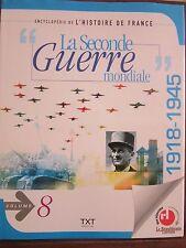 """Encyclopédie de L'Histoire de France;""""La Seconde guerre mondiale"""", Volume 8"""
