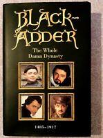 Black-adder: the whole damn dynasty by Richard Curtis Rowan Atkinson (Hardback)