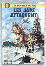Buck Danny 1b Les Japs Attaquent 1952 Proche neuf Hubinon Charlier