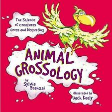 Animal Grossology: The Science of Creatures Gross and Disgusting-ExLibrary
