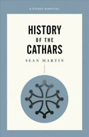 History of the Cathars, Paperback by Martin, Sean, Brand New, Free shipping i...