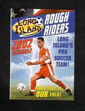 2002 Long Island Rough Riders Schedule--Bob's Stores