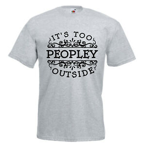 It's too peopley outside Truther Conspiracy T shirt