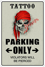 "Metal Sign Tattoo Parking Only 8"" x 12"" Aluminum NS 157"