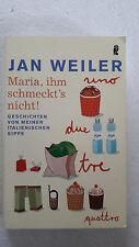 Buch MARIA, IHM SCHMECKT'S NICHT! von Jan Weiler, 2005
