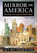 Mirror on America : Short Essays and Images from Popular Culture by Elizabeth...