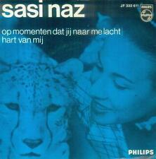 """7"""" Sasi Naz/Op Momenten Dat Jij Naar Me Lacht (NL)"""