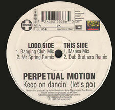 PERPETUAL MOTION - Keep On Dancin' (Let's Go) - Dance Factory