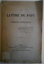 LETTRE DU PAPE ET L'ITALIE OFFICIELLE .1887 .( Léon XIII , 23 mai 1887 .)