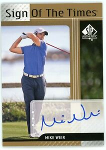 2012 SP Authentic Golf Mike Weir Sign of the Times Auto Autograph