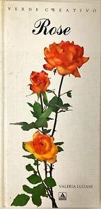 ROSE - VALERIA LUGANI - MONDADORI 1991