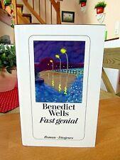 "Bendict Wells   ""Fast genial""   gebundene Ausgabe, neuwertig"