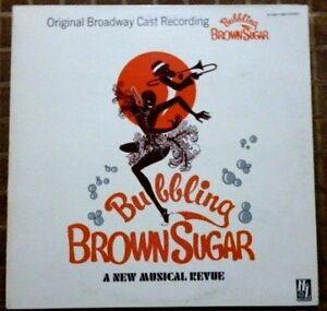 Bubbling Brown Sugar - Broadway Cast - 1977 U.S 1st Press - EX / NM Vinyl LP