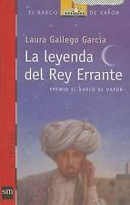 La leyenda del rey errante (El Barco de Vapor), Gallego Garcia, Laura, Used; Goo